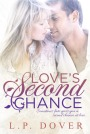 Love's Second Chance by L. P. Dover