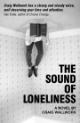 The Sound of Loneliness by Craig Wallwork & Giveaway (INT)
